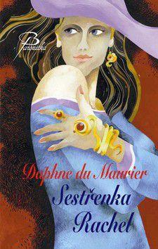 Daphne du Maurier: Má sestřenka Rachel - Daphne du Maurier cena od 240 Kč
