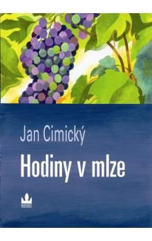 Jan Cimický: Hodiny v mlze (E-KNIHA) cena od 128 Kč