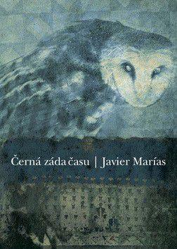 Javier Marías: Černá záda času cena od 174 Kč