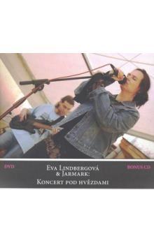 Eva Lindbergová: DVD-Koncert pod hvězdami+ CD cena od 236 Kč