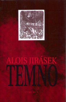 Alois Jirásek: Temno cena od 183 Kč