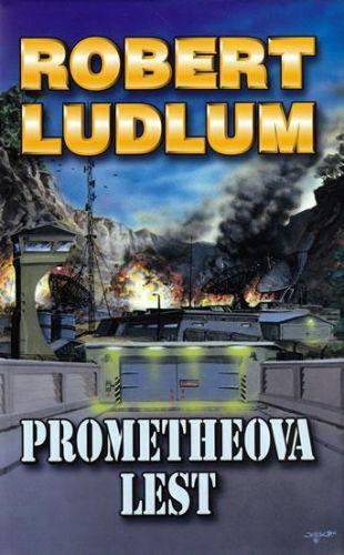 Robert Ludlum: Prometheova lest - 2. vydání cena od 299 Kč