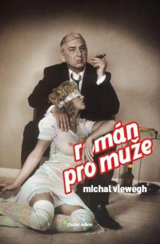 Michal Viewegh: Román pro muže s filmovou obálkou cena od 184 Kč
