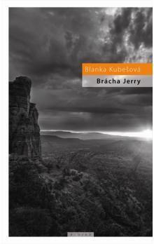 Blanka Kubešová: Brácha Jerry cena od 25 Kč