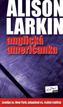 Alison Larkin: Anglická Američanka cena od 282 Kč