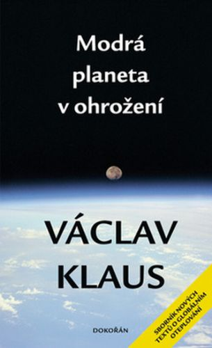 Václav Klaus: Modrá planeta v ohrožení cena od 168 Kč