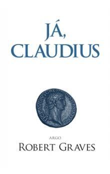 Robert Graves: Já, Claudius cena od 340 Kč