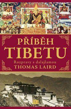 Thomas Laird: Příběh Tibetu cena od 360 Kč