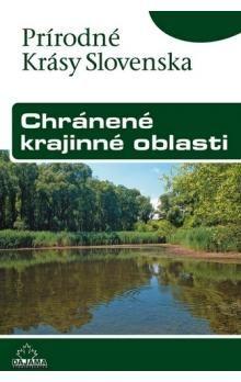 Kliment Ondrejka, Ján Lacika: Chránené krajinné oblasti cena od 223 Kč