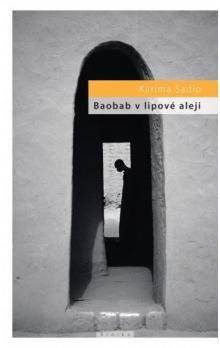 Karíma Sadio: Baobab v lipové aleji cena od 269 Kč