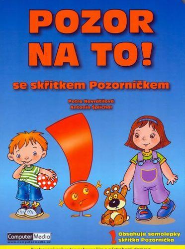 Antonín Šplíchal: Pozor na to! cena od 48 Kč