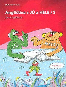 Jana Lightburn: Angličtina s JŮ a HELE/2 + audio CD cena od 49 Kč