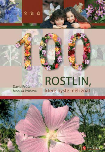 Monika Průšová: 100 rostlin, které byste měli znát cena od 259 Kč
