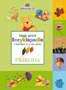 Milne A. A., Shepard E. H.: Příroda - Moje první encyklopedie s Medvídkem Pú a jeho přáteli - 2. vydání cena od 129 Kč