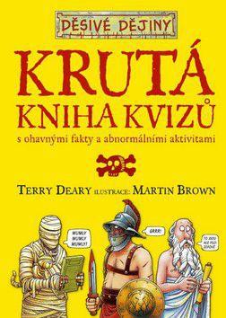 Terry Deary: Krutá kniha kvízů cena od 214 Kč