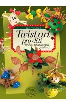 Iva Hoňková: Twist art pro děti cena od 182 Kč