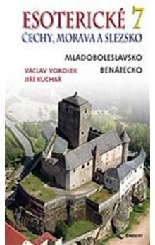 Jiří Kuchař, Václav Vokolek: Esoterické Čechy, Morava a Slezsko 7 cena od 179 Kč