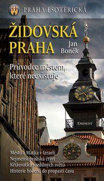 Jan Boněk: Židovská Praha cena od 218 Kč
