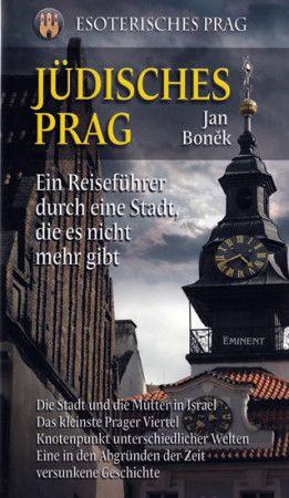 Jan Boněk: Jüdisches Prag/Židovská Praha - německy cena od 275 Kč