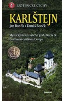Jan Boněk, Tomáš Boněk: Karlštejn - Esoterické Čechy cena od 188 Kč