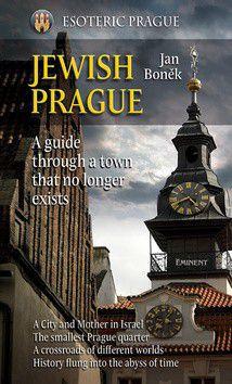Jan Boněk: Jewish Prague cena od 303 Kč