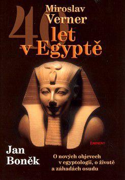 Miroslav Verner: 40 let v Egyptě cena od 233 Kč