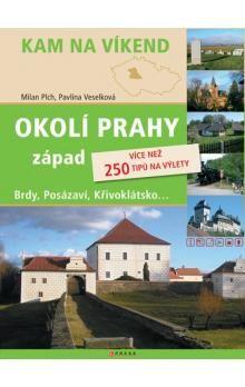 Milan Plch, Pavlína Veselková: Okolí Prahy - západ cena od 183 Kč