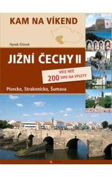 Hynek Klimek: Jižní Čechy II - Šumava, Písecko, Strakonicko cena od 185 Kč