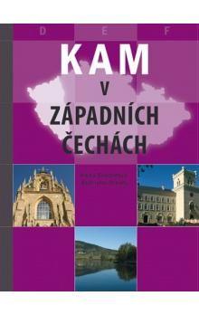 Alena Svobodová, Stanislav Dlouhý: KAM v západních Čechách cena od 239 Kč