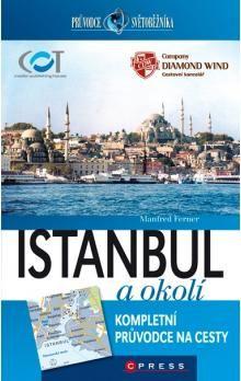 Manfred Ferner: Istanbul a okolí cena od 298 Kč