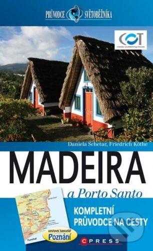 Schetar, Rainer Köthe: Madeira a Porto Santo cena od 350 Kč
