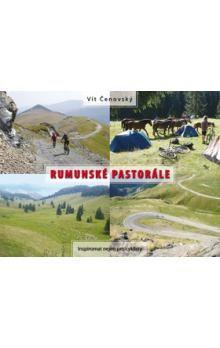Vít Čenovský: Rumunské pastorále - Inspiromat nejen pro cyklisty cena od 186 Kč