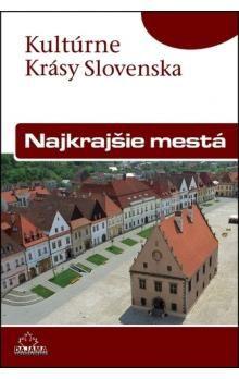 Daniel Kollár, Viera Dvořáková: Najkrajšie mestá cena od 195 Kč