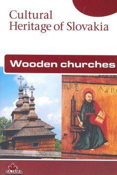 Wooden churches - Kolektív autorov cena od 207 Kč