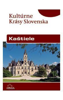 Ján Lacika: Kaštiele - Kultúrne krásy Slovenska cena od 204 Kč