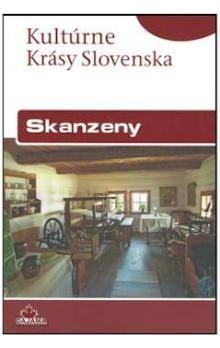 Iveta Zuskinová: Skanzeny - Kultúrne krásy Slovenska cena od 188 Kč