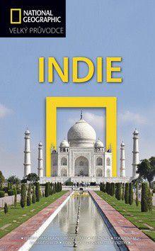 Louise Nicholson: National geographic Velký průvodce Indie cena od 0 Kč