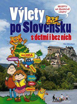 Eva Obůrková: Výlety po Slovensku cena od 224 Kč