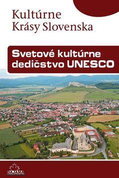 Viera Dvořáková: Svetové kultúrne dedičstvo UNESCO cena od 204 Kč