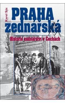 Karel Sýs: Praha zednářská cena od 194 Kč