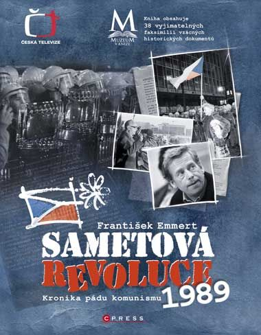 František Emmert: Sametová revoluce cena od 271 Kč