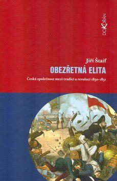 Jiří Štaif: Obezřetná elita cena od 268 Kč