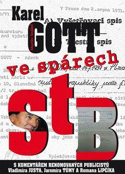 Spáčil Martin: Karel Gott ve spárech StB cena od 175 Kč