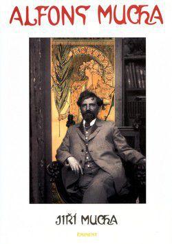 Jiří Mucha: Alfons Mucha cena od 233 Kč