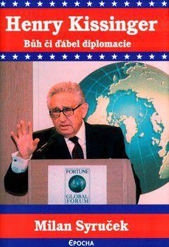 Milan Syruček: Henry Kissinger cena od 257 Kč