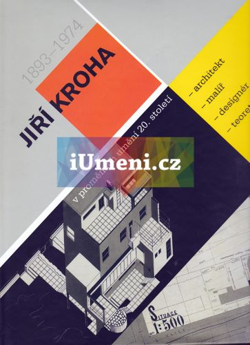 Kolektiv autorů: Jiří Kroha v proměnách umění 20. století cena od 941 Kč