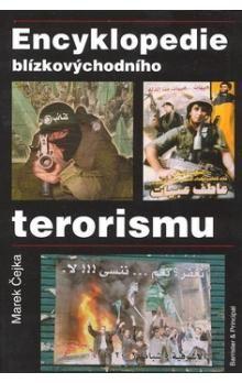 Marek Čejka: Encyklopedie blízkovýchodního terorismu cena od 148 Kč