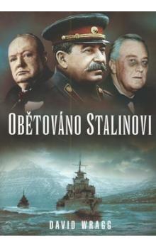 David Wragg: Obětováno Stalinovi cena od 177 Kč
