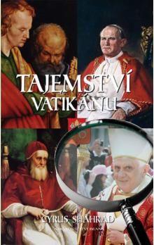 Cyrus Shahrad: Tajemství Vatikánu cena od 233 Kč