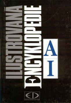 Ilustrovaná encyklopedie A-I cena od 363 Kč